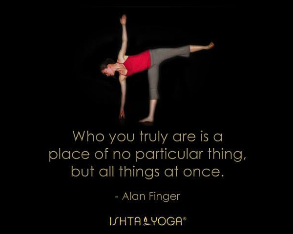 2013 Ishta yoga quote by Alan Finger 7