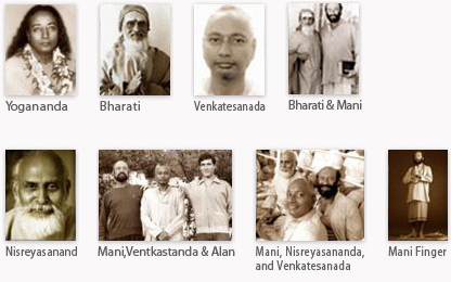 Yogananda, Bharati, Venkatesanada, Bjarati & Mani, Nisreyasanand, Mani, Ventkastanda & Alan Finger, Mani, Nisreyasananda and Venkatesanda, Mani Finger profile photos